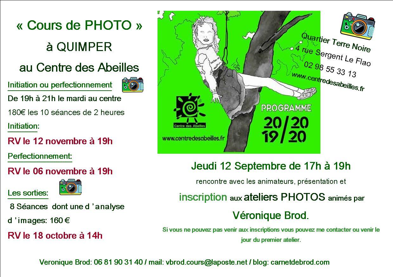 Cours photo QUIMPER, Centre des Abeilles. Initiation, perfectionnement, sorties.